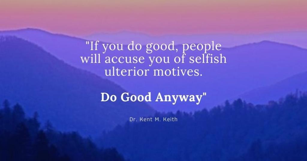 Do Good Anyway